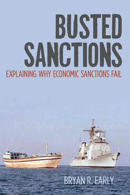 Busted Sanctions: Explaining Why Economic Sanctions Fail Cover Image