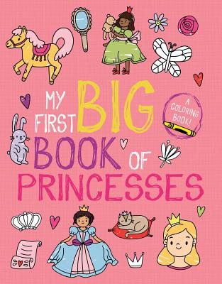 My First Big Book of Princesses (My First Big Book of Coloring) Cover Image
