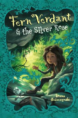 Fern Verdant and the Silver Rose Cover Image