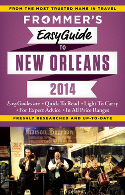 Frommer's Easyguide to New Orleans [With Map] Cover Image