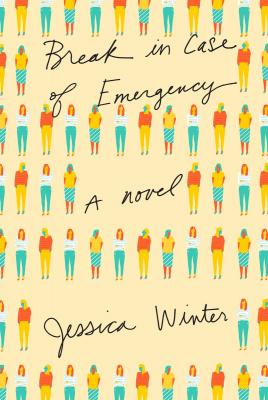 Break in Case of Emergency: A novel Cover Image