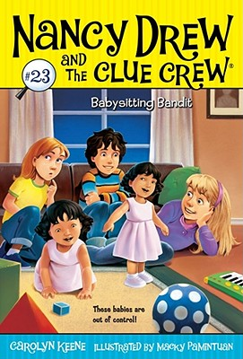 Babysitting Bandit (Nancy Drew and the Clue Crew #23) Cover Image