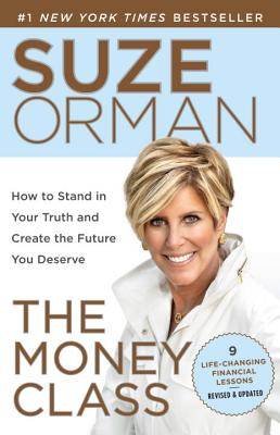 The Money Class: How to Stand in Your Truth and Create the Future You Deserve Cover Image