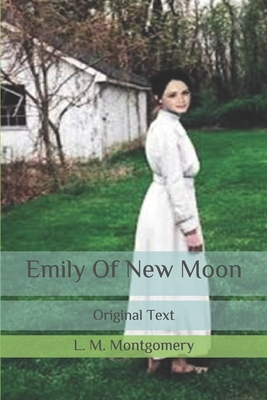Emily Of New Moon: Original Text Cover Image