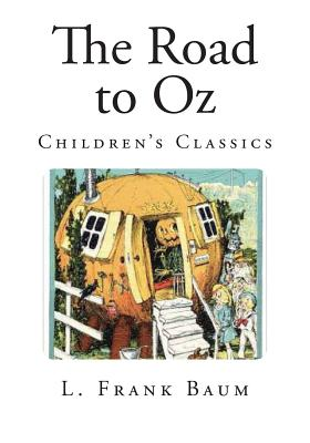 The Road to Oz: Children's Classics Cover Image