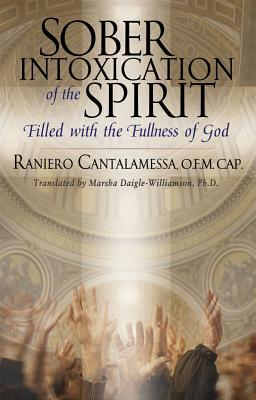 Sober Intoxication of the Spirit: Filled with the Fullness of God Cover Image