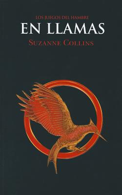 En Llamas = Catching Fire Cover Image