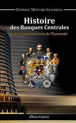 Histoire des Banques Centrales et de l'asservissement de l'humanité Cover Image