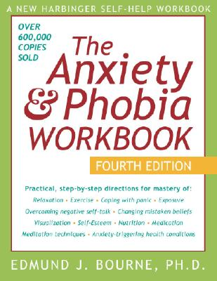 The Anxiety & Phobia Workbook Cover Image