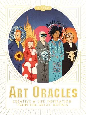 Art Oracles: Creative and Life Inspiration from 50 Artists Cover Image