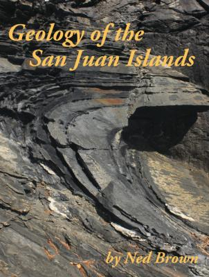 Geology of the San Juan Islands Cover Image