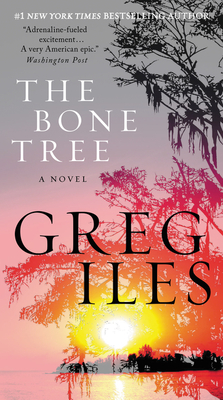 The Bone Tree: A Novel (Penn Cage #5) Cover Image