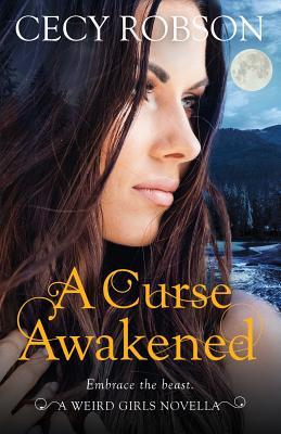A Curse Awakened: A Weird Girls Novella Cover Image