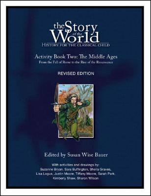 Story of the World, Vol. 2 Activity Book: History for the Classical Child: The Middle Ages Cover Image