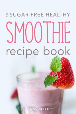 Smoothie Recipe Book