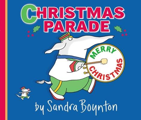 Christmas ParadeSandra Boynton