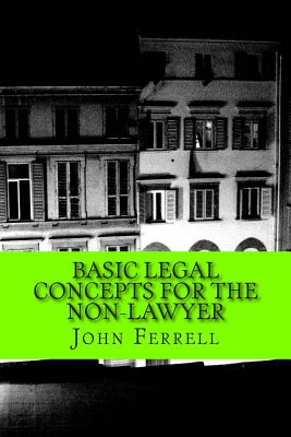 Basic Legal Concepts for the Non-Lawyer Cover Image