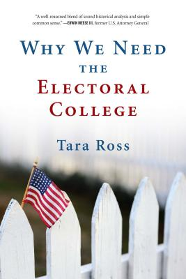 Cover for Why We Need the Electoral College