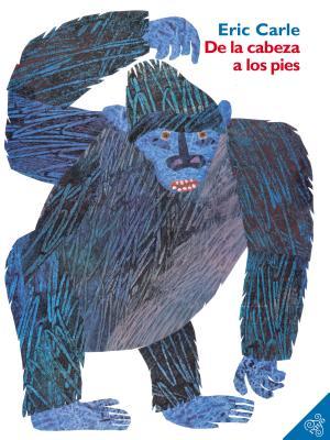 De la cabeza a los pies: From Head to Toe (Spanish edition) Cover Image
