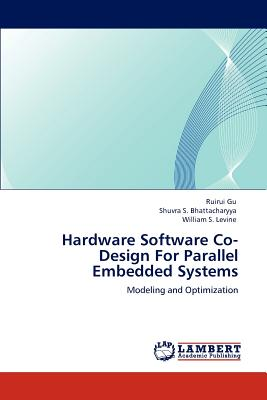 Hardware Software Co Design For Parallel Embedded Systems Brookline Booksmith