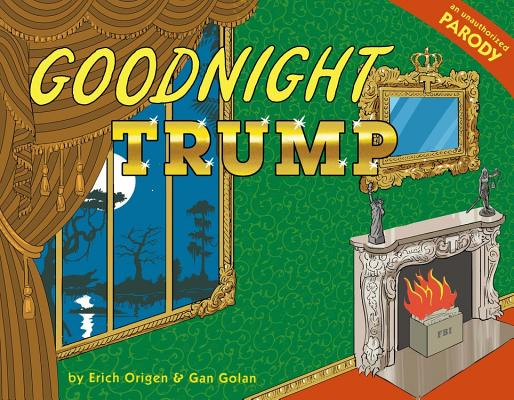 Goodnight Trump: A Parody Cover Image