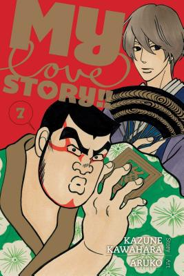 My Love Story!!, Vol. 7 Cover Image