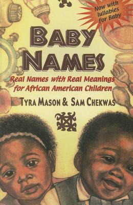 Baby Names: Real Names with Real Meanings for African American Children Cover Image