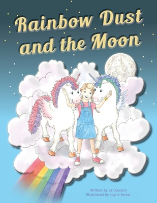 Cover for Rainbow Dust and the Moon