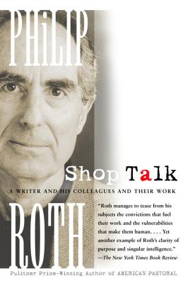 Shop Talk: A Writer and His Colleagues and Their Work Cover Image