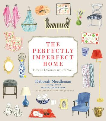 The Perfectly Imperfect Home: How to Decorate and Live Well Cover Image