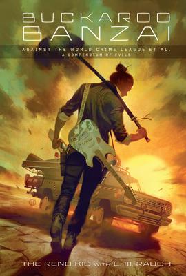 Buckaroo Banzai Against the World Crime League Cover Image