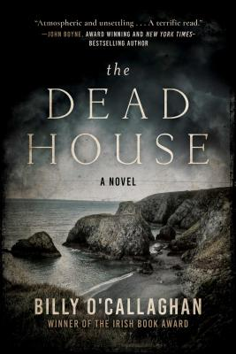 The Dead House: A Novel Cover Image