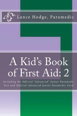 A Kid's Book of First Aid: 2 Cover Image