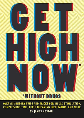 Get High Now (without drugs) Cover Image