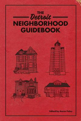 The Detroit Neighborhood Guidebook Cover Image