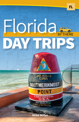 Florida Day Trips by Theme Cover Image