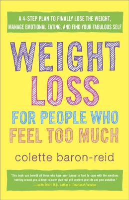 Weight Loss for People Who Feel Too Much Cover