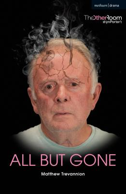 All But Gone (Modern Plays) Cover Image