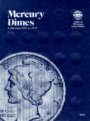 Coin Folders Dimes: Mercury, 1916-1945 (Official Whitman Coin Folder) Cover Image