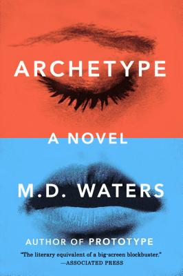 Archetype: A Novel (Archetype Series) Cover Image