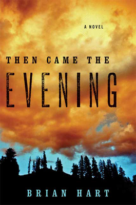 Then Came the Evening Cover