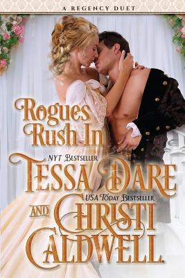 Rogues Rush in: A Regency Duet Cover Image