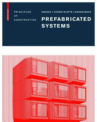 Prefabricated Systems: Principles of Construction Cover Image