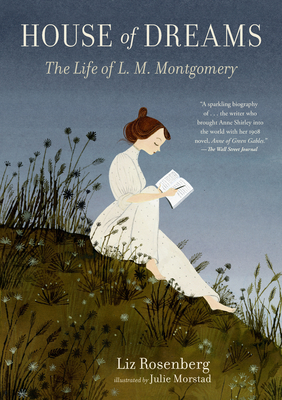 House of Dreams: The Life of L. M. Montgomery Cover Image