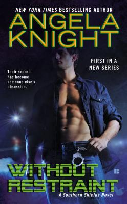 Without Restraint (Southern Shields #1) Cover Image