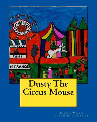 Dusty The Circus Mouse Cover Image