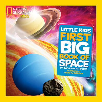 National Geographic Little Kids First Big Book of Space (National Geographic Little Kids First Big Books) Cover Image