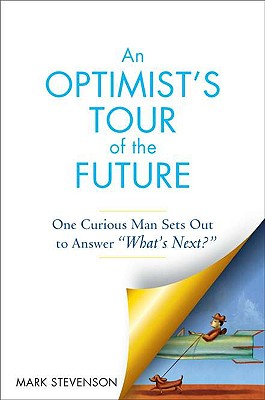 AN Optimist's Tour of the Future Cover