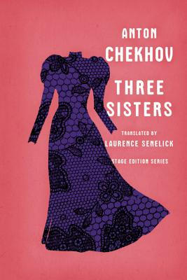 Three Sisters (Stage Edition Series) Cover Image