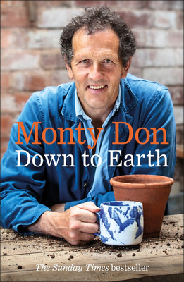 Down to Earth: Gardening Wisdom Cover Image